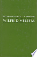 Between Old Worlds and New Book PDF