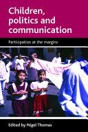 Children  Politics and Communication