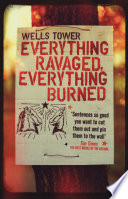 Everything Ravaged  Everything Burned