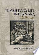 Jewish Daily Life in Germany  1618 1945 Book PDF