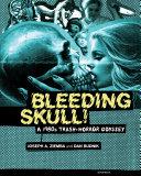 Bleeding Skull! Pdf/ePub eBook