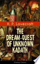 The Dream-Quest of Unknown Kadath (Fantasy Classic)