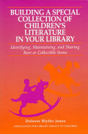 Building a Special Collection of Children's Literature in Your Library