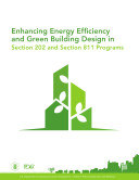 Enhancing Energy Efficiency and Green Building Design in Section 202 and Section 811 Programs