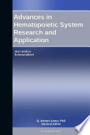 Advances in Hematopoietic System Research and Application  2011 Edition