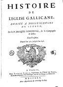 Histoire de l'église gallicane: Depuis l'an 561 jusqu' à l'an 648