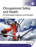 Occupational Safety and Health for Technologists, Engineers, and Managers, Global Edition