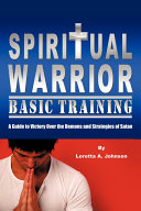 Spiritual Warrior Basic Training