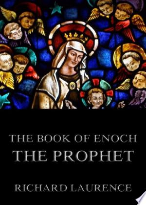Download The Book Of Enoch The Prophet (Annotated Edition) Free Books - E-BOOK ONLINE