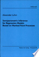 Semiparametric Inference for Regression Models Based on Marked Point Processes
