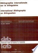 Bibliographie Internationale Sur Le Bilinguisme