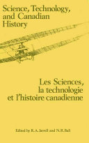Science, Technology, and Canadian History: Les Sciences, la ...