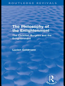 The Philosophy of the Enlightenment  Routledge Revivals