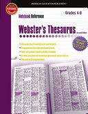 Webster s Thesaurus  Grades 4   8