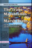 The Iraqi Marshlands and the Marsh Arabs