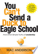 You Can t Send a Duck to Eagle School
