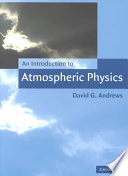 An Introduction to Atmospheric Physics Book