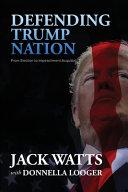 Defending Trump Nation