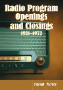 Radio Program Openings and Closings, 1931Ð1972 [Pdf/ePub] eBook
