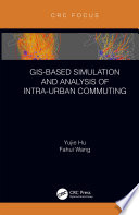 GIS Based Simulation and Analysis of Intra Urban Commuting