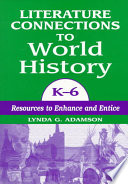 Literature Connections To World History K 6