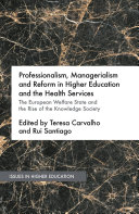 Professionalism, Managerialism and Reform in Higher Education and the Health Services Pdf/ePub eBook