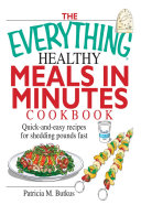 The Everything Healthy Meals in Minutes Cookbook Pdf