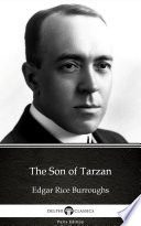 Read Online The Son of Tarzan by Edgar Rice Burroughs - Delphi Classics (Illustrated) Epub