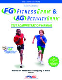 Fitnessgram and Activitygram Test Administration Manual-Updated 4th Edition