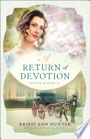 A Return of Devotion  Haven Manor Book  2