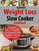 Essential Weight Loss Slow Cooker Cookbook Book PDF