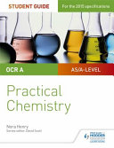 OCR A-Level Chemistry Student Guide: Practical Chemistry