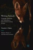 Writing animals: language, suffering and animality in twenty-first-century fiction
