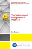 The Technological Entrepreneur's Playbook