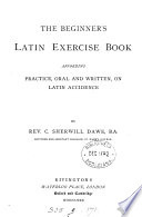 The beginner s Latin exercise book