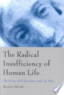 The Radical Insufficiency of Human Life