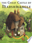 The Great Castle of Marshmangle