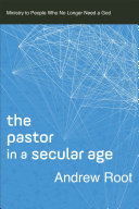 The Pastor in a Secular Age (Ministry in a Secular Age Book #2) Pdf/ePub eBook