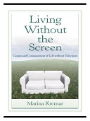 Living Without the Screen [Pdf/ePub] eBook