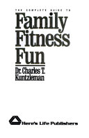 The Complete Guide to Family Fitness Fun Book