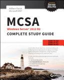 MCSA Windows Server 2012 R2 Complete Study Guide [Pdf/ePub] eBook
