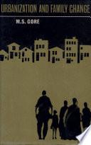 Urbanization And Family Change