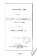 Arundines Cami; sive, Musarum Cantabrigiensium lusus canori, collegit atque ed. H. Drury