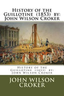 History of the Guillotine 1853