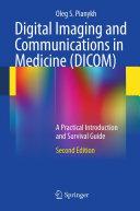 Digital Imaging and Communications in Medicine  DICOM