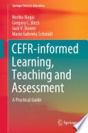 Cefr Informed Learning Teaching And Assessment