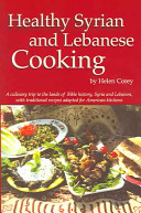 Healthy Syrian and Lebanese Cooking