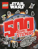 LEGO(R) Star Wars: 500 Reusable Stickers