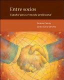 Entre socios: Español para el mundo profesional