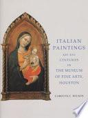 Italian paintings XIV-XVI centuries in the Museum of Fine Arts, Houston